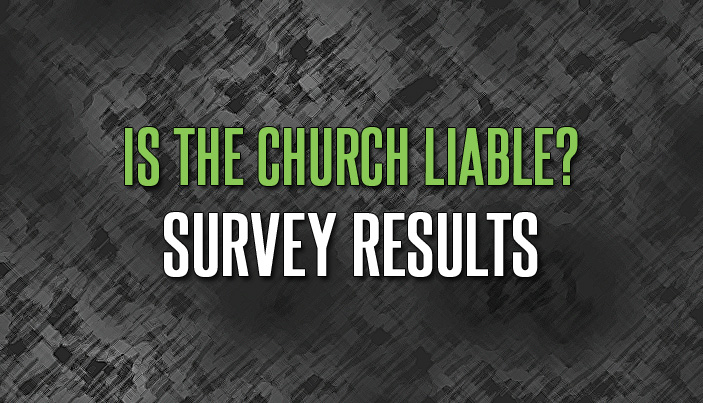 Is the Church Liable? Survey Results