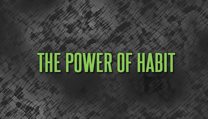 The Power of Habit | The Malphurs Group