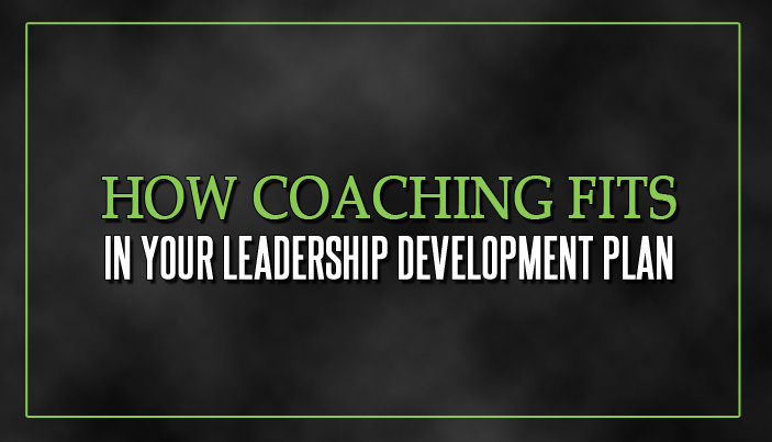How Coaching Fits in Your Leadership Development Plan