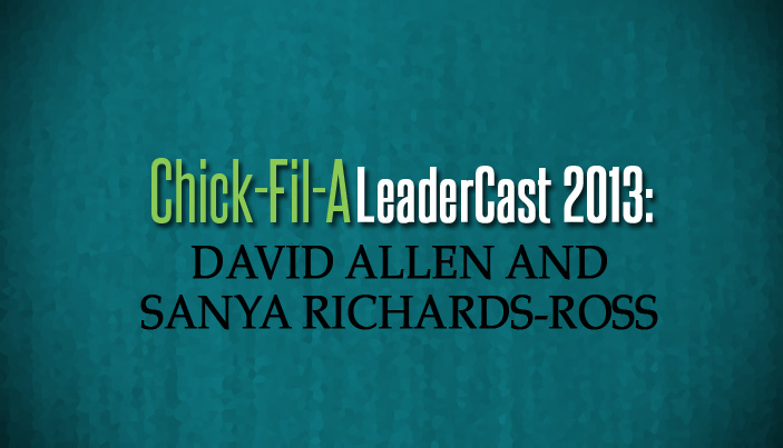 Chick-Fil-A LeaderCast 2013: David Allen and Sanya Richards-Ross