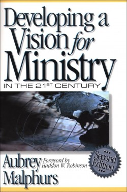 Developing-a-Vision-for-Ministry-in-the-21st-Century-Aubrey-Malphurs