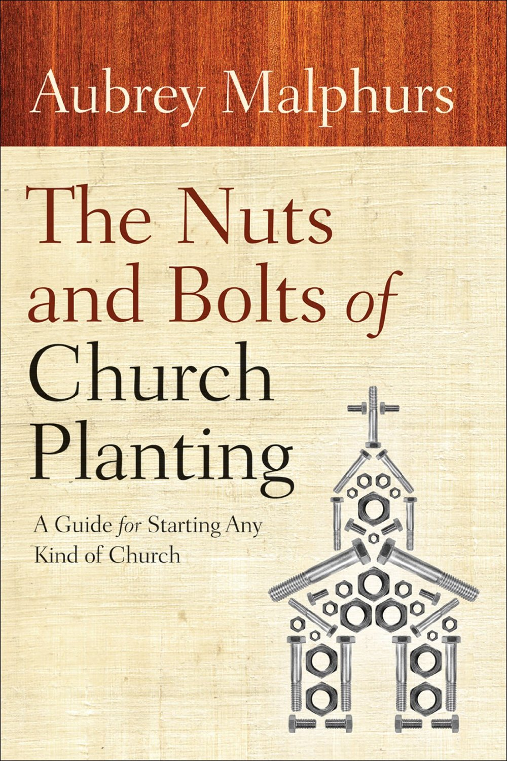 Nuts-and-Bolts-of-Church-Planting-Aubrey-Malphurs