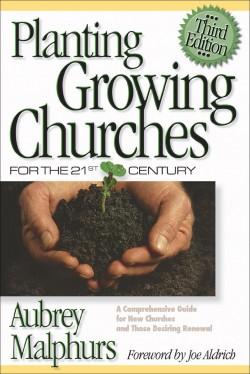 Planting-Growing-Churches-Aubrey-Malphurs