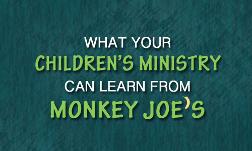 What Your Children's Ministry Can Learn From Monkey Joe's
