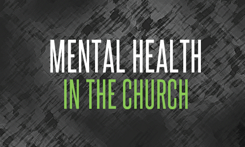 Mental Health in the Church