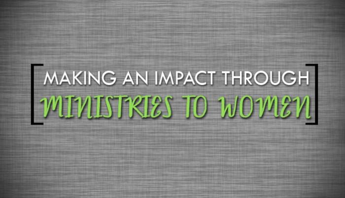 impact through ministries to women