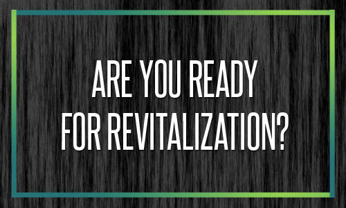 Are You Ready for Church Revitalization?