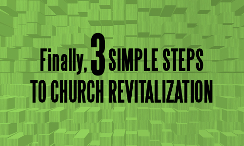 Finally-3-Simple-Steps-to-Church-Revitalization-Malphurs-Group-Lane-Corley-Baptist