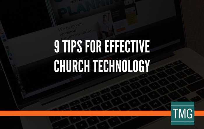 9 Tips for Effective Church Technology