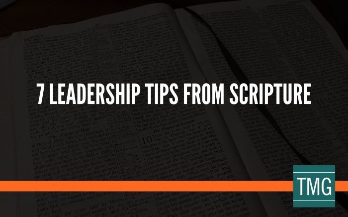 7 Leadership Tips from Scripture