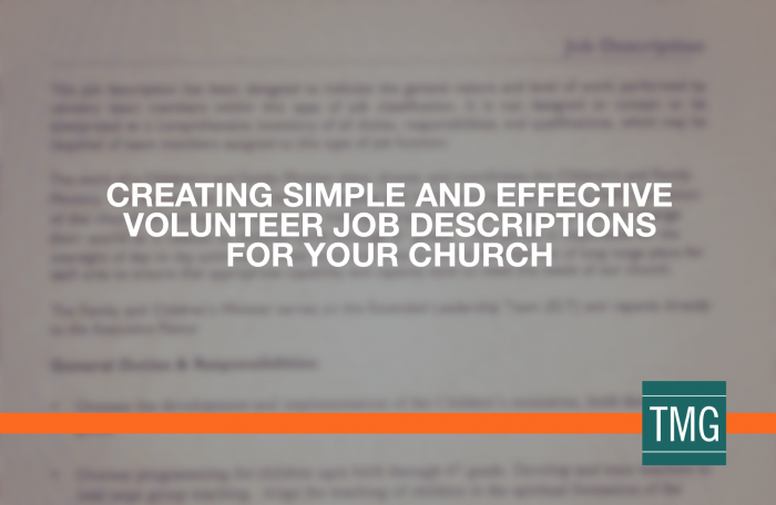 Creating Simple and Effective Volunteer Job Descriptions for Your Church