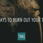 Burn out your team