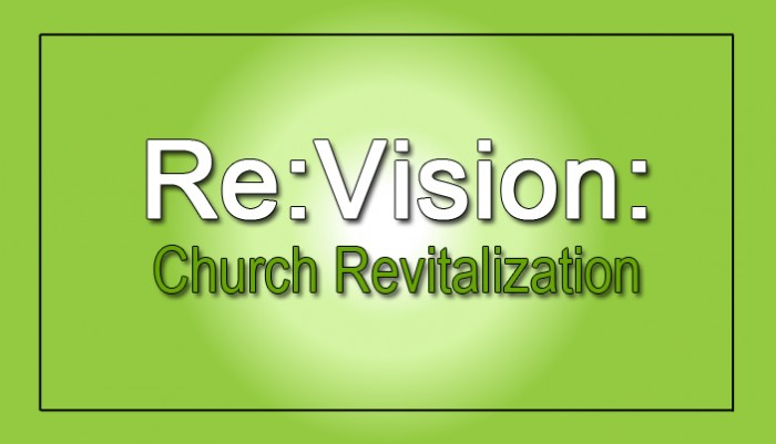 A Vision for Church Revitalization