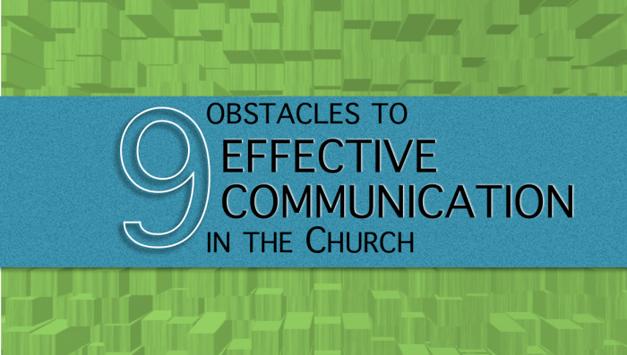 9 Obstacles to Effective Communication in the Church