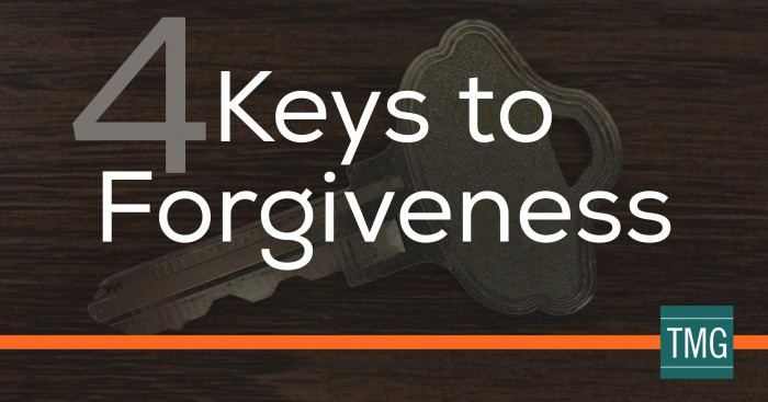 4 Keys of Forgiveness